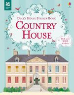 Doll's House Sticker Book Country House : Doll's House Sticker Book - Megan Cullis