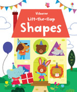 Lift the Flap Shapes : Lift the Flap - Felicity Brooks