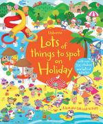 Lots of Things to Spot on Holiday - Hazel Maskell