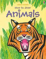 How to Draw Animals - Leonie Pratt