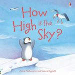 How High is the Sky? : Picture Books - Anna Milbourne