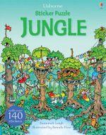 Sticker Puzzle Jungle : Usborne Sticker Puzzles - Susannah Leigh