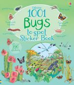 1001 Bugs to Spot Sticker Book : 1001 Things - Emma Helbrough