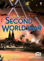 The Story of the Second World War - Paul Dowswell