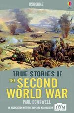 The Second World War : Second World War - Paul Dowswell