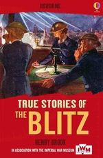The Blitz : True Stories - Henry Brook