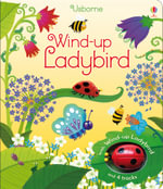 Wind-Up Ladybird : Wind-up Books - Fiona Watt