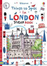 Things to Spot in London Sticker Book : Sticker Books