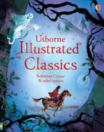 Illustrated Classics Robinson Crusoe & Other Stories - Various