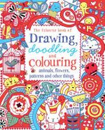Drawing, Doodling & Colouring Animals, Flowers, Patterns and Other Things - Various