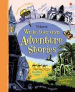 Write Your Own Adventure Stories - Paul Dowswell