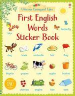 Farmyard Tales First English Words Sticker Book : Farmyard Tales First Words Sticker - Heather Amery