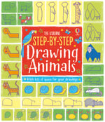 Step-by-Step Drawing Animals : Usborne Step-by-Step Drawing Book - Fiona Watt