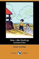 Nine Little Goslings (Illustrated Edition) (Dodo Press) - Susan Coolidge