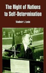 The Right of Nations to Self-Determination - Vladimir Ilich Lenin