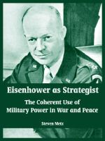 Eisenhower as Strategist : The Coherent Use of Military Power in War and Peace - Steven Metz