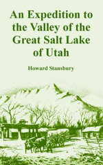 An Expedition to the Valley of the Great Salt Lake of Utah - H. Stansbury