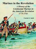 Marines in the Revolution : A History of the Continental Marines in the American Revolution 1775-1783 - Charles, R. Smith