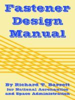 Fastener Design Manual : 1898-1950 - Richard, T. Barrett