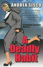 A Deadly Habit : Kennebec Large Print Superior Collection - Andrea Sisco