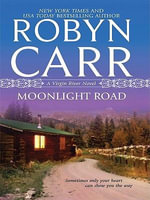 Moonlight Road : Wheeler Hardcover - Robyn Carr
