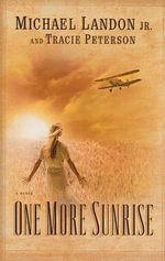 One More Sunrise : Thorndike Christian Romance - Michael Landon, Jr.