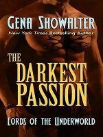 The Darkest Passion : Thorndike Romance - Gena Showalter