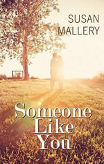 Someone Like You - Susan Mallery