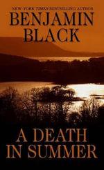A Death in Summer - Benjamin Black