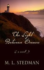The Light Between Oceans - M L Stedman