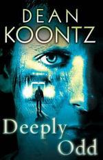 Deeply Odd - Dean R Koontz