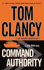Command Authority : Basic - Tom Clancy