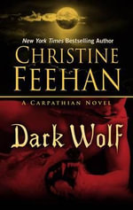 Dark Wolf : Carpathian Novels - Christine Feehan