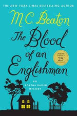 The Blood of an Englishman - M C Beaton