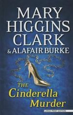 The Cinderella Murder - Mary Higgins Clark