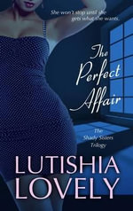 The Perfect Affair - Lutishia Lovely