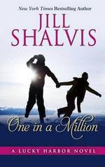 One in a Million : Lucky Harbor - Jill Shalvis