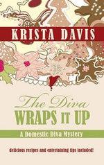 The Diva Wraps It Up - Krista Davis