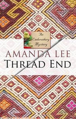 Thread End : Embroidery Mystery - Amanda Lee