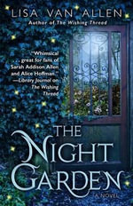 The Night Garden - Lisa Van Allen