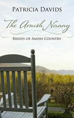 The Amish Nanny : Brides of Amish Country - Patricia Davids
