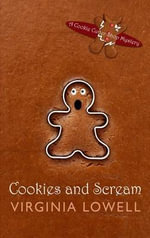 Cookies and Scream : Cookie Cutter Shop Mystery - Virginia Lowell