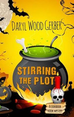 Stirring the Plot : Cookbook Nook Mystery - Daryl Wood Gerber