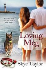 Loving Meg : Camerons of Tide's Way - Skye Taylor