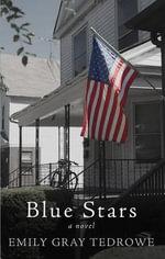 Blue Stars - Emily Gray Tedrowe