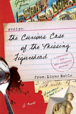 The Curious Case of the Missing Figurehead : Professor and Mrs. Littlefield Mystery - Diane Noble