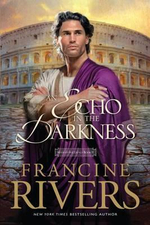 An Echo in the Darkness : Mark of the Lion - Francine Rivers
