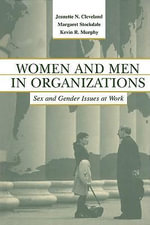 Women and Men in Organizations : Sex and Gender Issues at Work - Jeanette N. Murphy