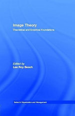 Image Theory : Theoretical and Empirical Foundations