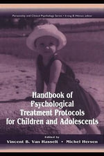 Handbook of Psychological Treatment Protocols for Children and Adolescents - Albert McArdle
